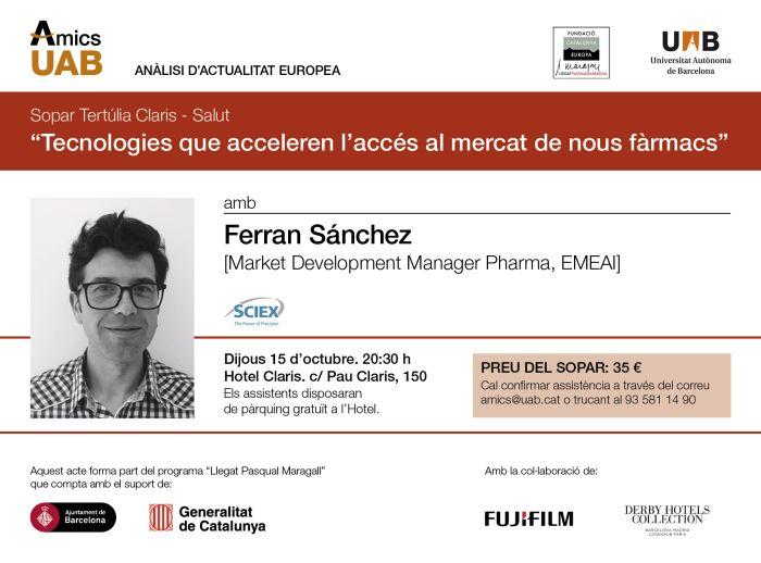 Tecnologías que acceleran el acceso al mercado de nuevos fármacos. Cena-coloquio con Ferran Sánchez