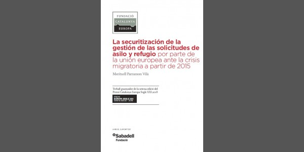 The securitization of the management of asylum and refuge applications by the EU in the face of the crisis as of 2015