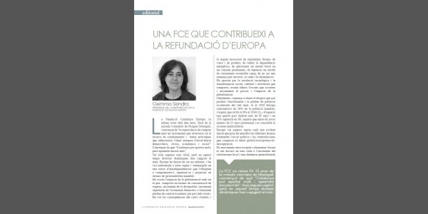 'A Catalunya Europe Foundation that contributes to the refoundation of Europe'