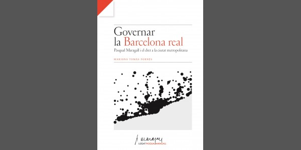 Governing the Royal Barcelona: Pasqual Maragall and the right to the metropolitan city.