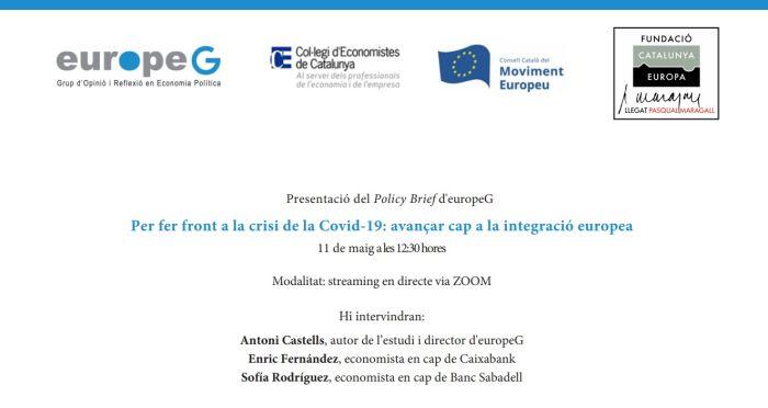 Para hacer frente a la crisis de la Covid-19: Avanzar hacia la integración europea
