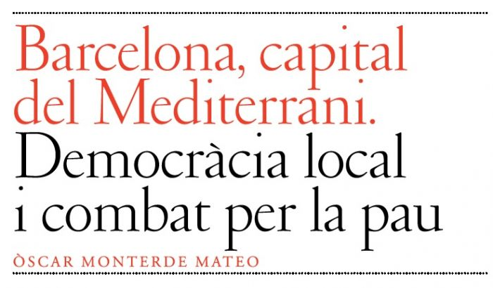 Barcelona, capital del Mediterrani. Democràcia local i combat per la pau