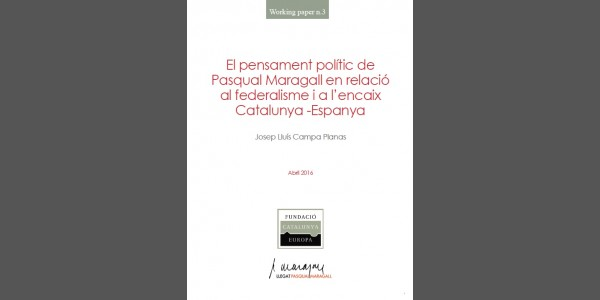 The political thought of Maragall in relation to federalism and the Catalonia-Spain lace