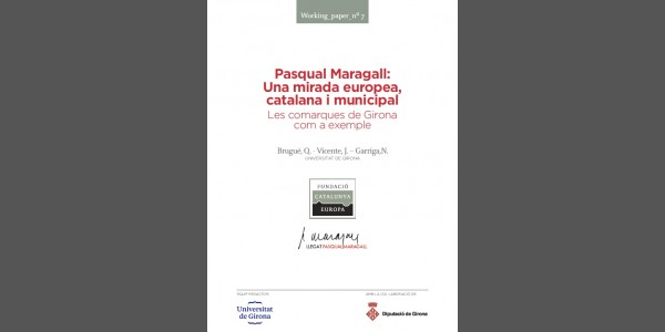 Pasqual Maragall: An European, Catalan and municipal view