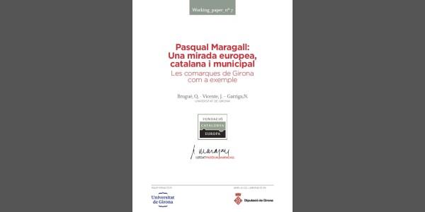 Pasqual Maragall: Una mirada europea, catalana y municipal
