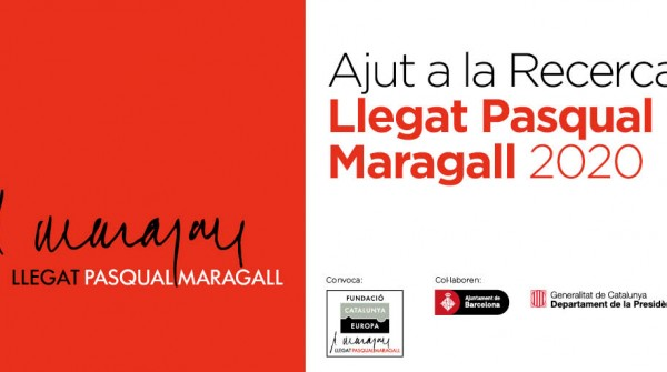 The research grant call Llegat Pasqual Maragall 2020 is now open