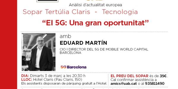 El 5G: una gran oportunitat. Sopar col·loqui amb Eduard Martín