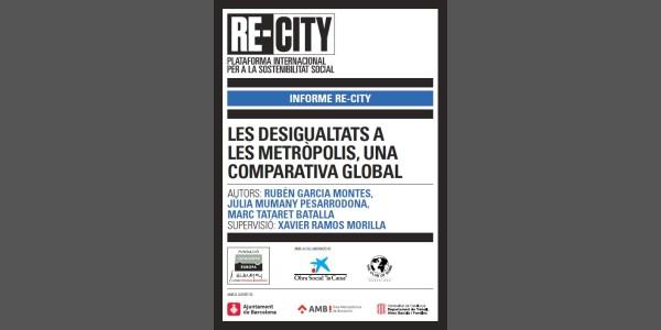 Les desigualtats a les metròpolis, una comparativa global