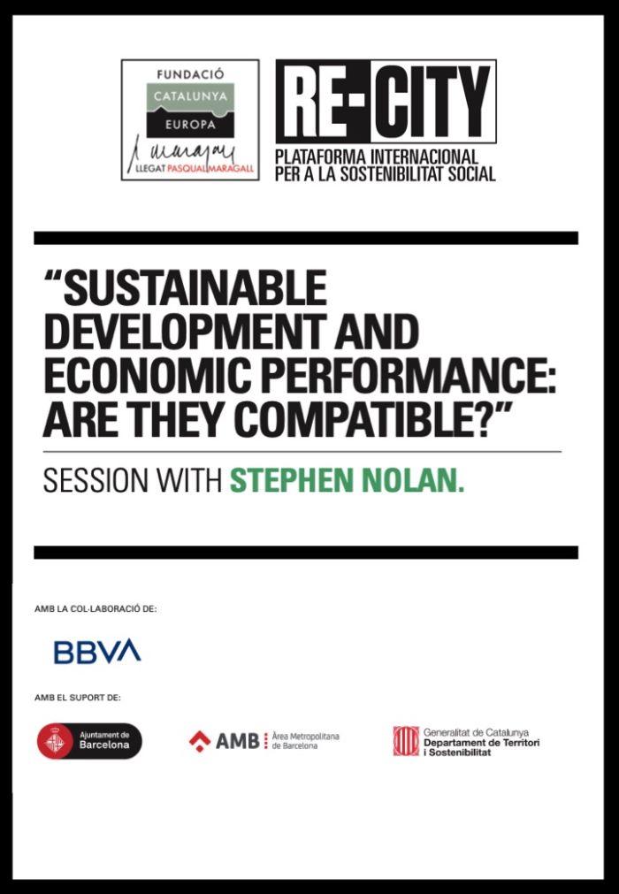 Desenvolupament sostenible i rendiment econòmic: Són compatibles? Stephen Nolan