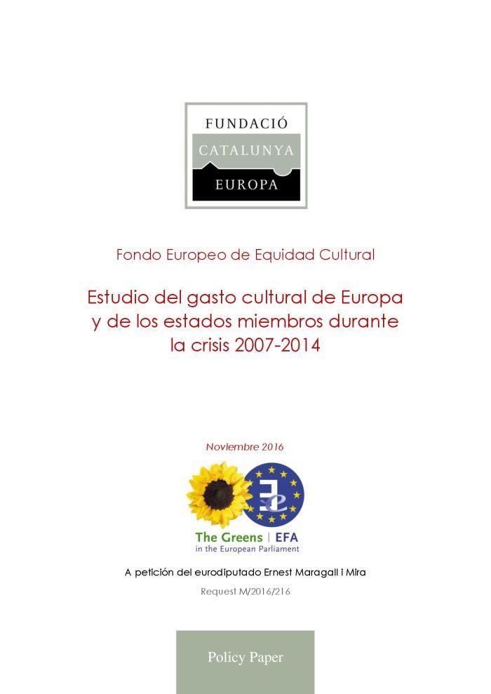 Estudi de la despesa cultural d'Europa i dels estats membres durant la crisi 2007-2014