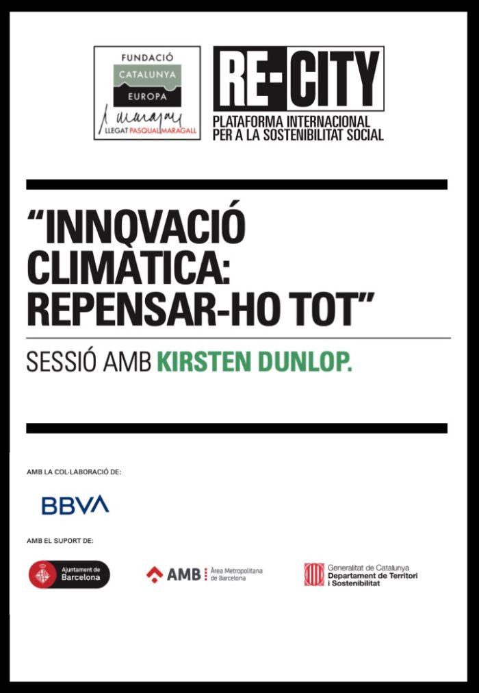 Innovació climàtica per repensar-ho tot. Kirsten Dunlop