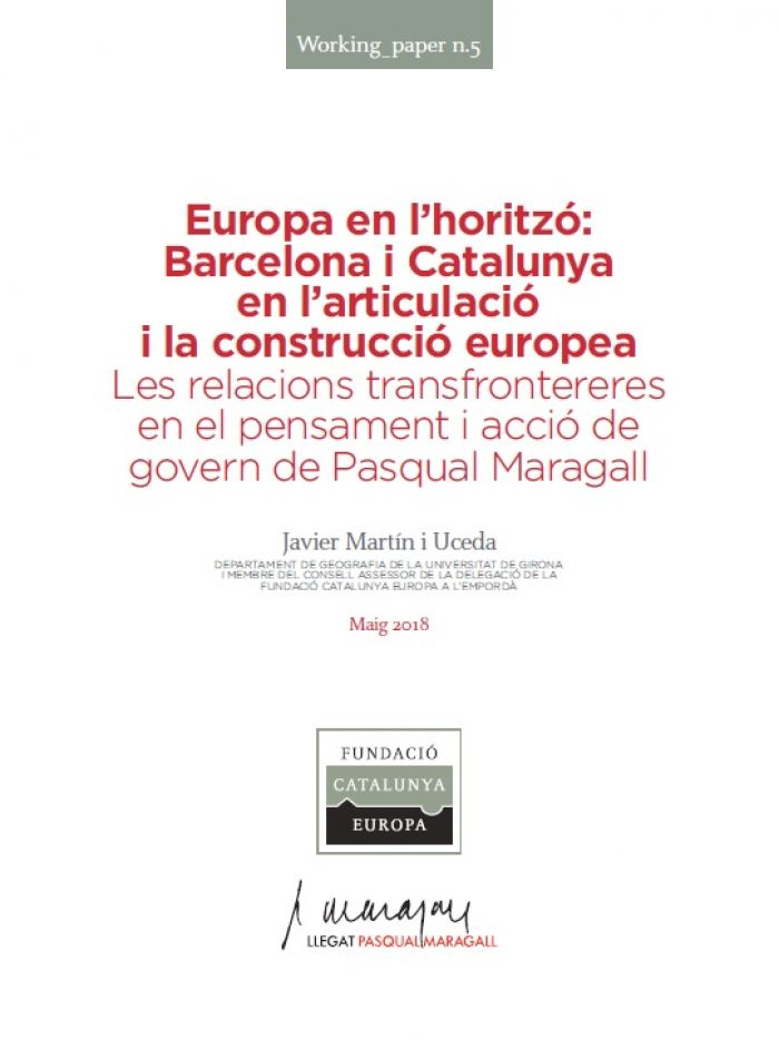 Europe on the horizon: Barcelona and Catalonia in European articulation and construction.
