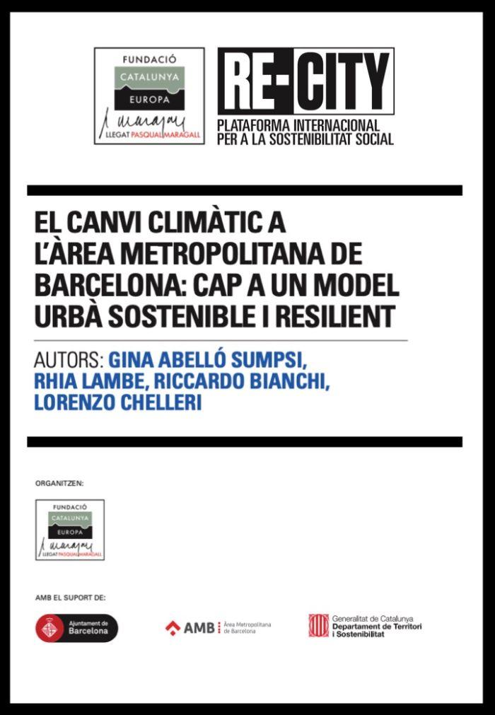 El canvi climàtic a l'àrea metropolitana de Barcelona, cap a un model urbà sostenible i resilient