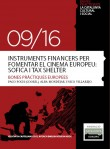 Financial instruments to promote European cinema: Sofica and Tax Shelter