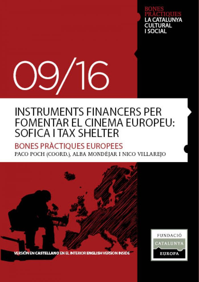 Instrumentos financieros para fomentar el cine europeo: Sofica y Tax Shelter